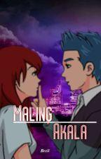 MALING AKALA by Breiljaelvic