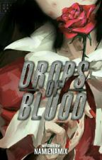 Drops Of Blood by Namienamix