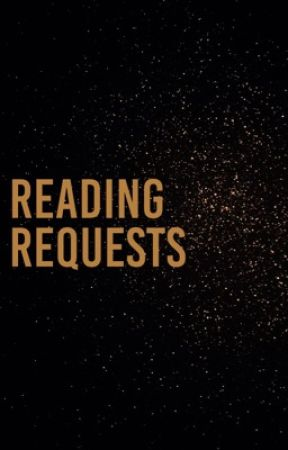 Reading Requests ( on hold )  by thegoldenquillawards