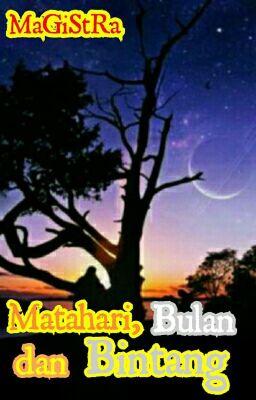 Matahari Bulan Dan Bintang Bab 9 Murid Baru Wattpad
