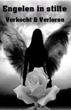 Verkocht & Verloren (Part I) by AliciaatjeB