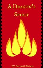 A Dragon's Spirit [Mako] by SarcasticSisters