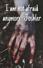 I am not afraid anymore-Joshler (German) by dark_obscura