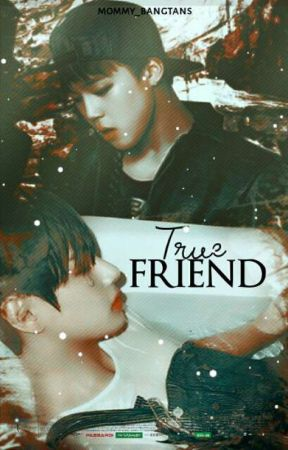 COMING SOON / [VMIN FANFIC]»TRUE FRIEND; 진정한친구 || P.J.M + K.T.H || by Bangtans_Nightmare