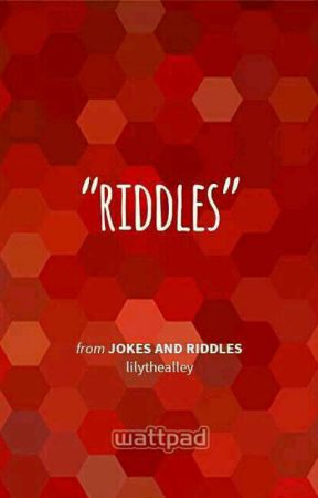 Jokes and Riddles by lilythealley