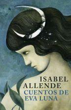 Cuentos de Eva Luna    Isabel Allende    by DaraenMatt