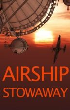 Airship Stowaway by StephenWest5