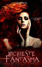 Richieste fantasma (COMPLETA) by Ale9676