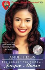 [COMPLETED] The Ladies' Man Meets Jacque Alonzo (Published under PHR) by AndieHizon