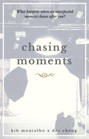 Chasing Moments by alfieyourfan