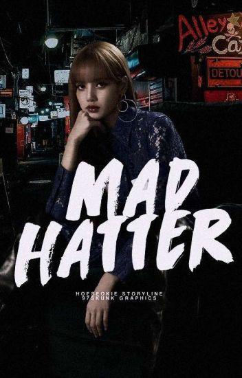 MAD HATTER.