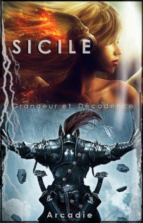 Sicile, grandeurs et décadences by ArcadieExi