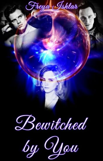 Bewitched by You (A Marvel/Harry Potter Crossover) COMPLETED