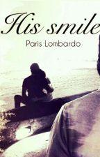 His smile  by ParisLombardo