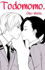 TodoMomo || ONE-SHOTS ||. by Sakae_KN