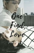 One Find Love : from me to you by jehaxxi17