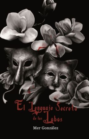 El Lenguaje Secreto de los Lobos by MerGonzlez
