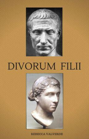 Divorum filii by RebeccaValverde