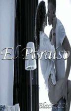 El Paraíso  by black2226
