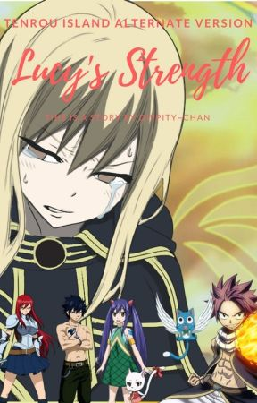 Fairy Tail - Lucy's strength by dippitylovelygirl