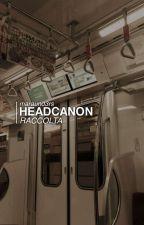 headcanon by LisailaFangirl