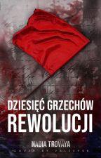 | Dziesięć Grzechów Rewolucji | PREMIERA ODNOWIONEJ WERSJI W CZERWCU by dyktatura_jakobinow