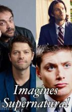 Supernatural Imagines  by Winchester2Y5