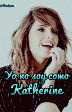 Yo no soy como Katherine «The Originals» by thevdspain