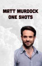 Matt Murdock One Shots by afharp