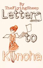 Letters to Konoha (Naruto fanfic) by Village_of_Strawhat