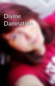 Divine Damnation by randapandaforever