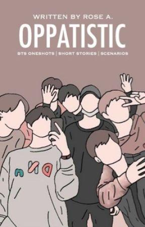 OPPATISTIC™ by azurenights