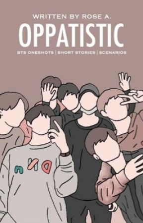 OPPATISTIC™ | BTS drabbles by azurenights
