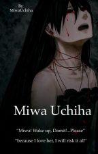 Miwa Uchiha (Neji x OC) by MiwaUchiha