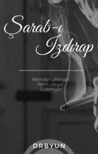 Şarab-ı Izdırap ♤Chanbaek by DrBYUN