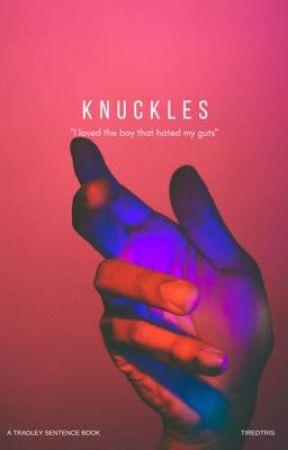 Knuckles // Tradley AU  by TiredTris