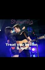 Treat You Better S.M/C.C ❤ by melissanabe