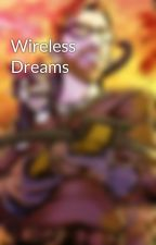 Wireless Dreams by sigrist