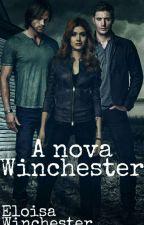 Uma Nova Winchester by ElloisaHart