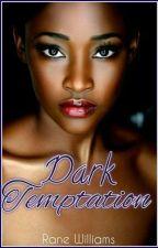 Dark Temptations  by xXStrangeLovexX