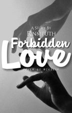 Forbidden Love💔 by rnmputh