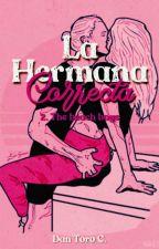 La Hermana Correcta (erótica) by DanToroC
