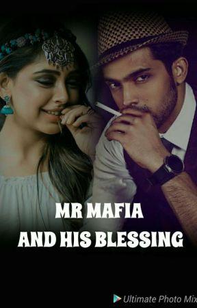 MR.MAFIA AND HIS BLESSING. by hibazohaib8586