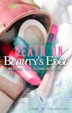 Death on Beauty's Edge by tlynnchez1596