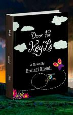 Door For KeyLa (Proses Penerbitan) by ErniA_E