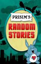 Random Short Stories & Story Graveyard by Prisim