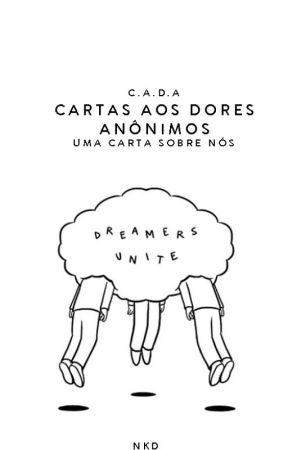 Carta aos Dores Anônimos by nigthmime