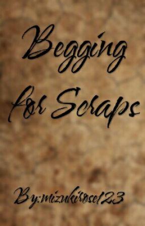 Begging For Scraps by mizukirose123
