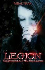 LEGION S.1 - Kau Kepunyaanku Dan Aku Kepunyaanmu by MirakTirak