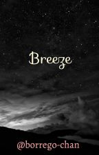 Breeze (Fanfic Nuevas especies #12) by Borrego-chan